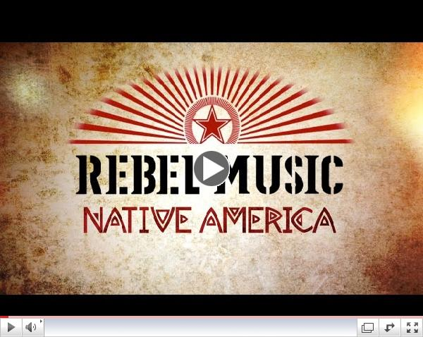 Rebel Music: Native America | Official Trailer