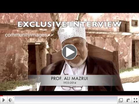 Interview with Prof Ali Mazrui in August 2013, Mombasa, Kenya