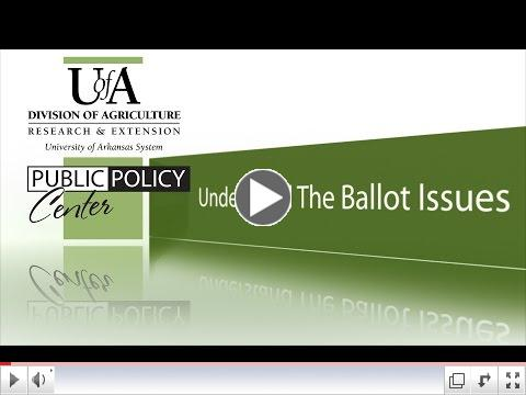 Understand the 2016 Arkansas Ballot Issues
