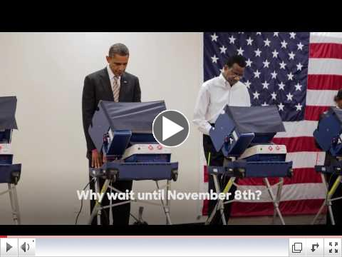 Take it From Barak ... And Vote Early