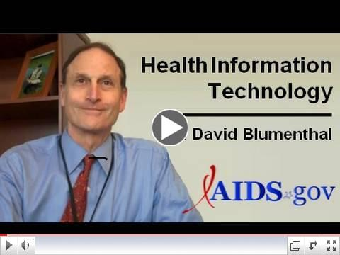 Conversations with AIDS.gov - Dr. David Blumenthal