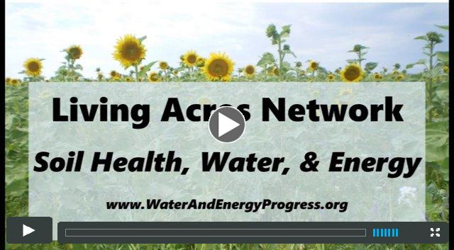 Living Acres Network:  Soil, Water, and Energy