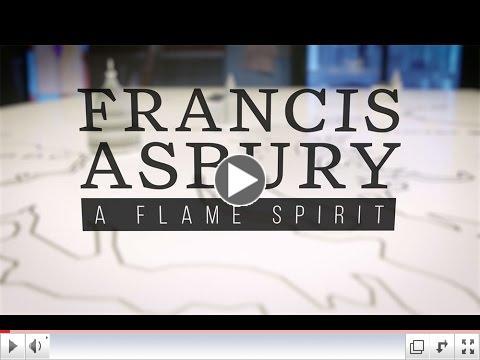 Francis Asbury - A Flame Spirit