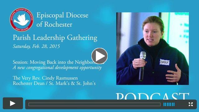 2015 Parish Leadership Gathering: Moving Back into the Neighborhood