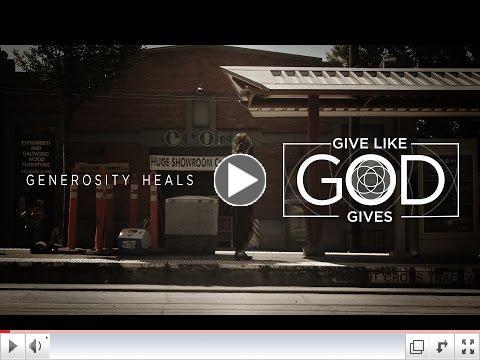 Give Like God Gives-Generosity Heals