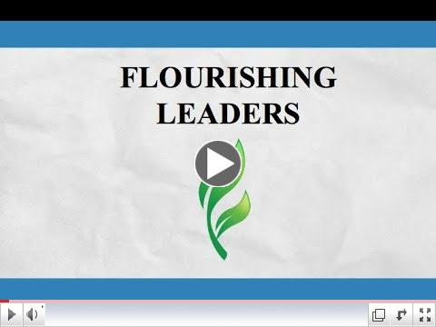 Flourishing Leaders Video