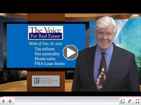 Voice for Real Estate 79: Tax Reform, Net Neutrality, Loan Limits