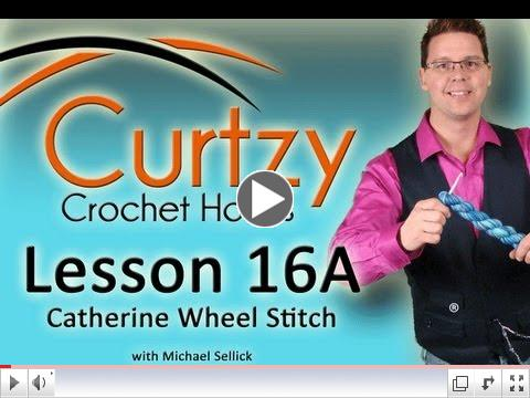 How To Crochet Catherine Wheel Stitch, Part 1 of 4