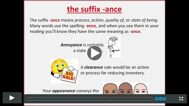 The suffix ANCE