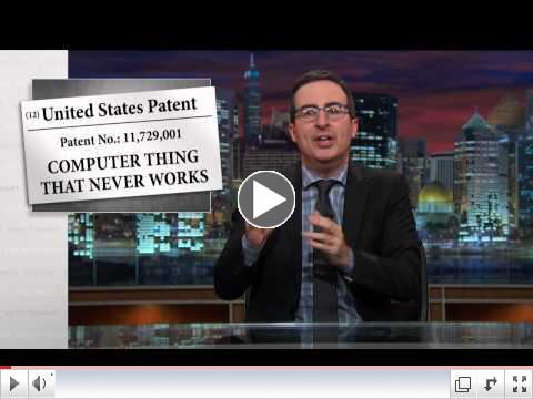 John Oliver on Patents