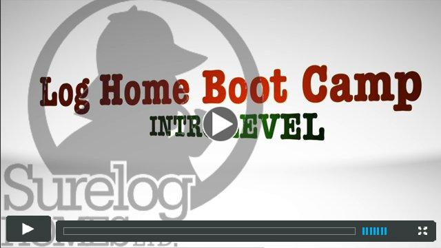 Surelog Homes 'Log Home Boot Camp 2014'