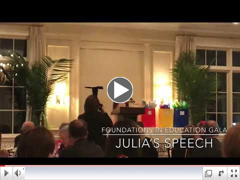 Julia's Speech at Foundations in Education Gala