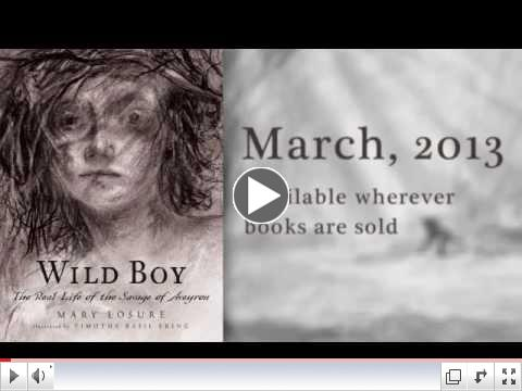 Book Trailer for WILD BOY by Mary Losure