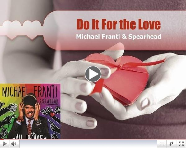 Do It For The Love (Lyric Video) - Michael Franti & Spearhead