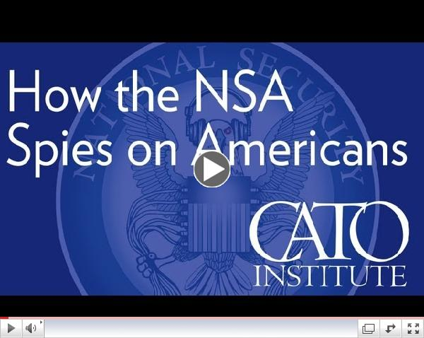 CATO: How the NSA Spies on Americans