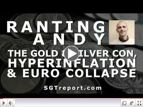 The Gold & Silver Con, Hyperinflation & The Euro Collapse
