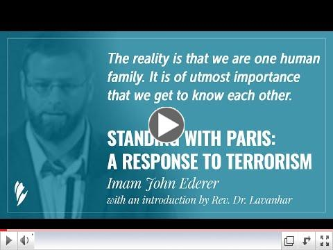 'STANDING WITH PARIS: A RESPONSE TO TERRORISM' - A message by Imam John Ederer