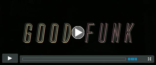 Good Funk | Official Trailer [HD]