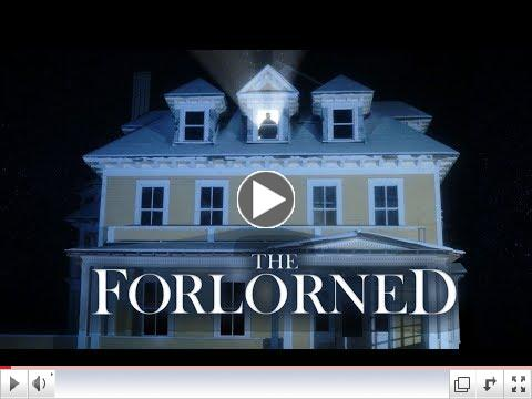 The Forlorned (Official Trailer)