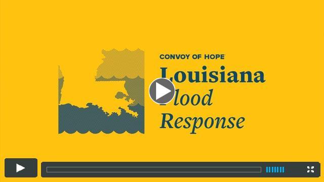 Convoy of Hope Louisiana Flood Response | Update #1