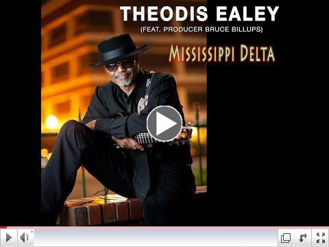 Theodis Ealey Missippi Delta