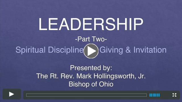 Leadership - Spiritual Disciplines of Giving and Invitation