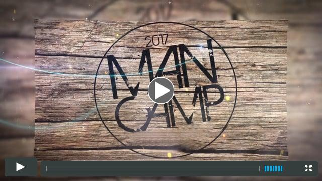 Pacific Church Network - MAN CAMP 2017 [Teaser]