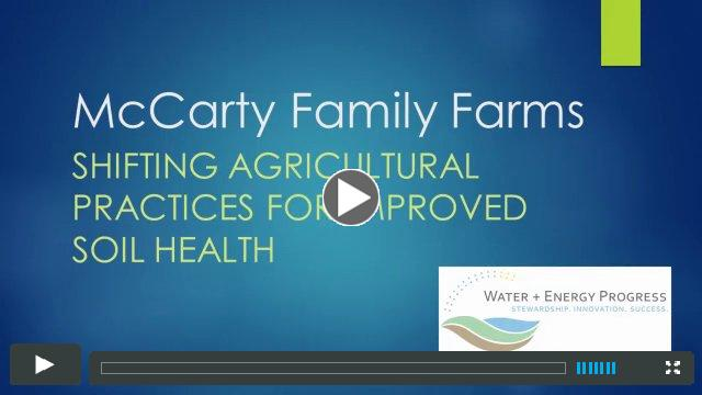 McCarty Dairy: Shifting agricultural practices for improved soil health