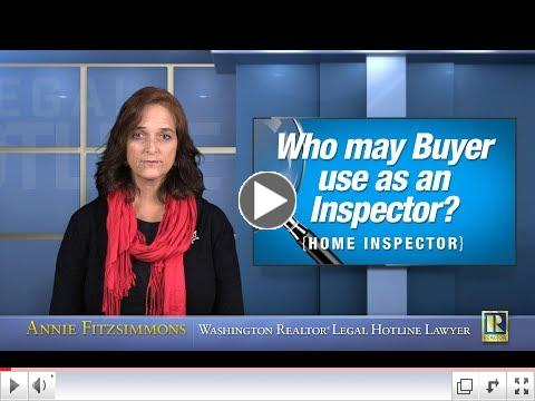 Whom may Buyer use as Home Inspector