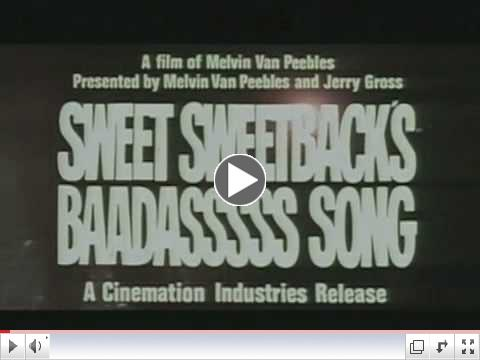 Sweet Sweetback's Baadasssss Song - Trailer