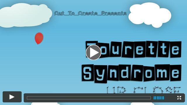 Tourette Syndrome: Up Close