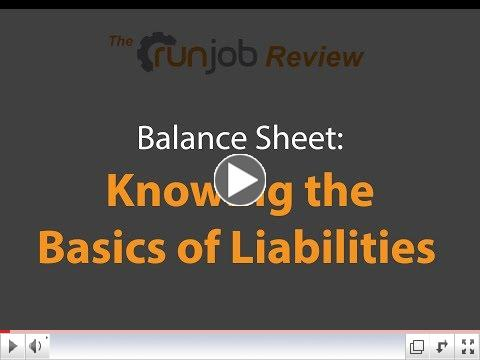 Balance Sheet: Knowing the Basics of Liabilities