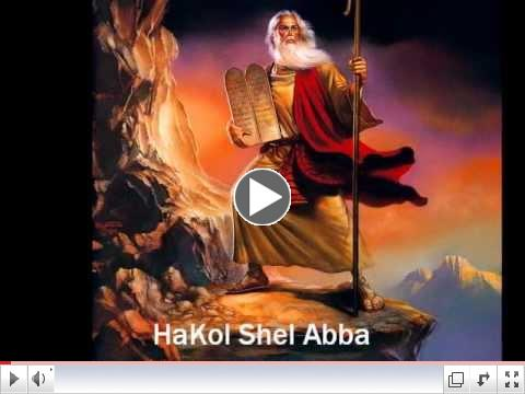 HaKol Shel Abba (The Voice of The Father)