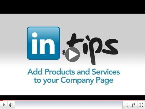 How to Add Products and Services to your LinkedIn Company Page