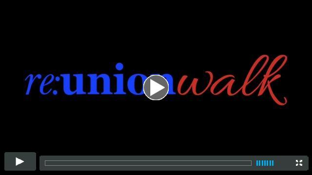 Re:Union Walk California