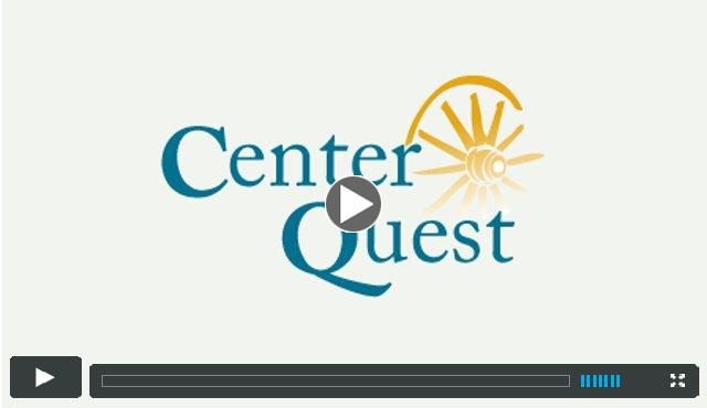 Introduction to CenterQuest - Winter, 2014
