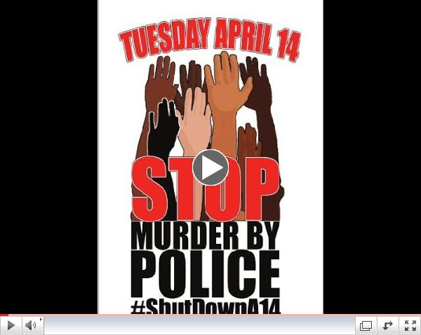 #ShutDownA14    A Call to STOP MURDER BY POLICE!