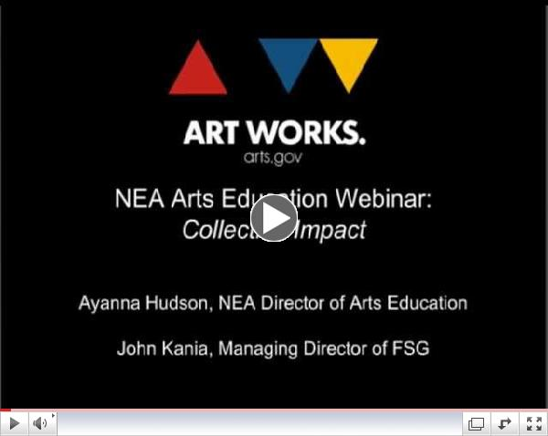 NEA Arts Education Webinar: Collective Impact
