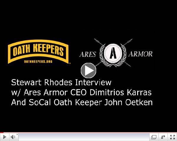 Stewart Rhodes interviews Ares Armor CEO Dimitrios Karras
