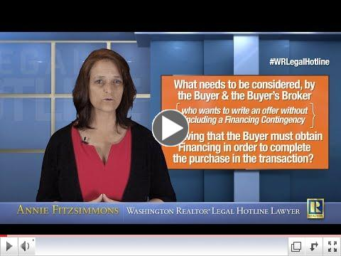 The Risks of Not Including Financing Contingency When Buyer is Reliant Upon Financing
