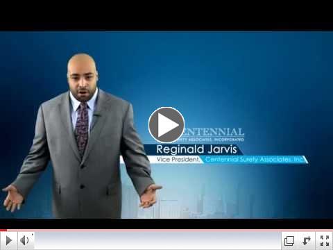 Reginald Jarvis, Vice President, Centennial Surety Associates, Inc.
