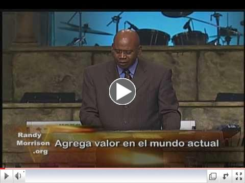 Randy Morrison - Agrega Valor en el Mundo Actual - Episodio 10