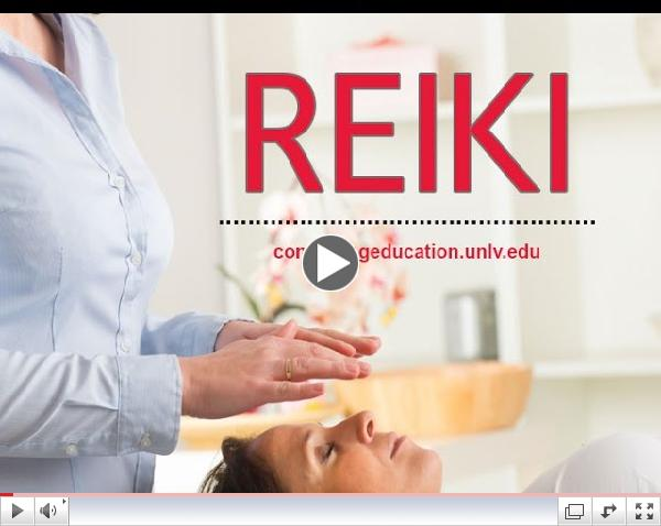 UNLV Continuing Education - Reiki Overview