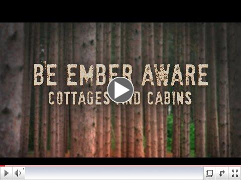 Be Ember Aware: Cottages and Cabins