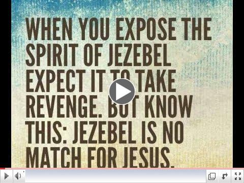Understanding Ahab and the spirit of Jezebel (Video)