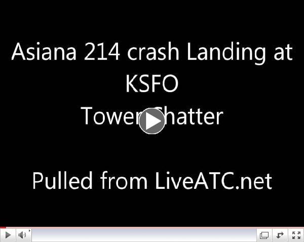 Asiana 214 KSFO Crash Landing ATC