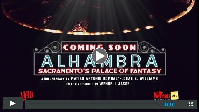 ALHAMBRA: Sacramento's Palace of Fantasy - Teaser Trailer A