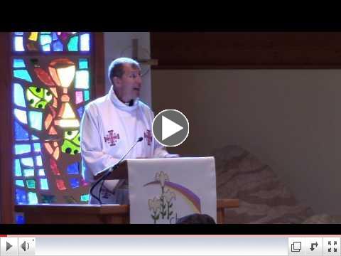 Pr. Steve's Easter Sermon -