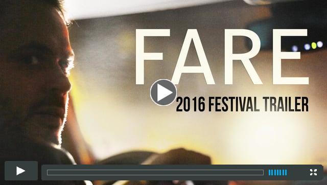 Fare (2016 Festival Trailer)