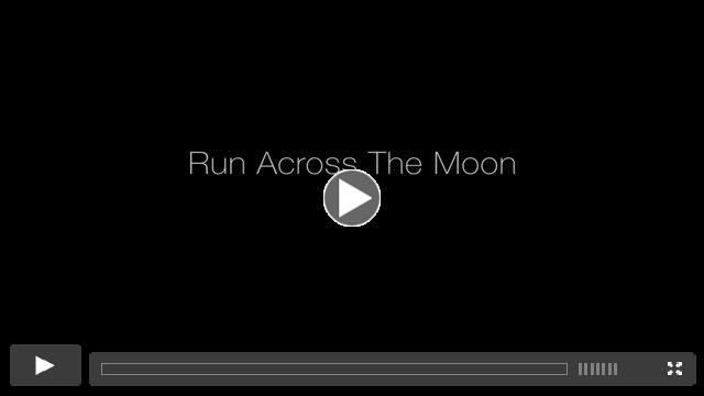 Run Across The Moon Trailer